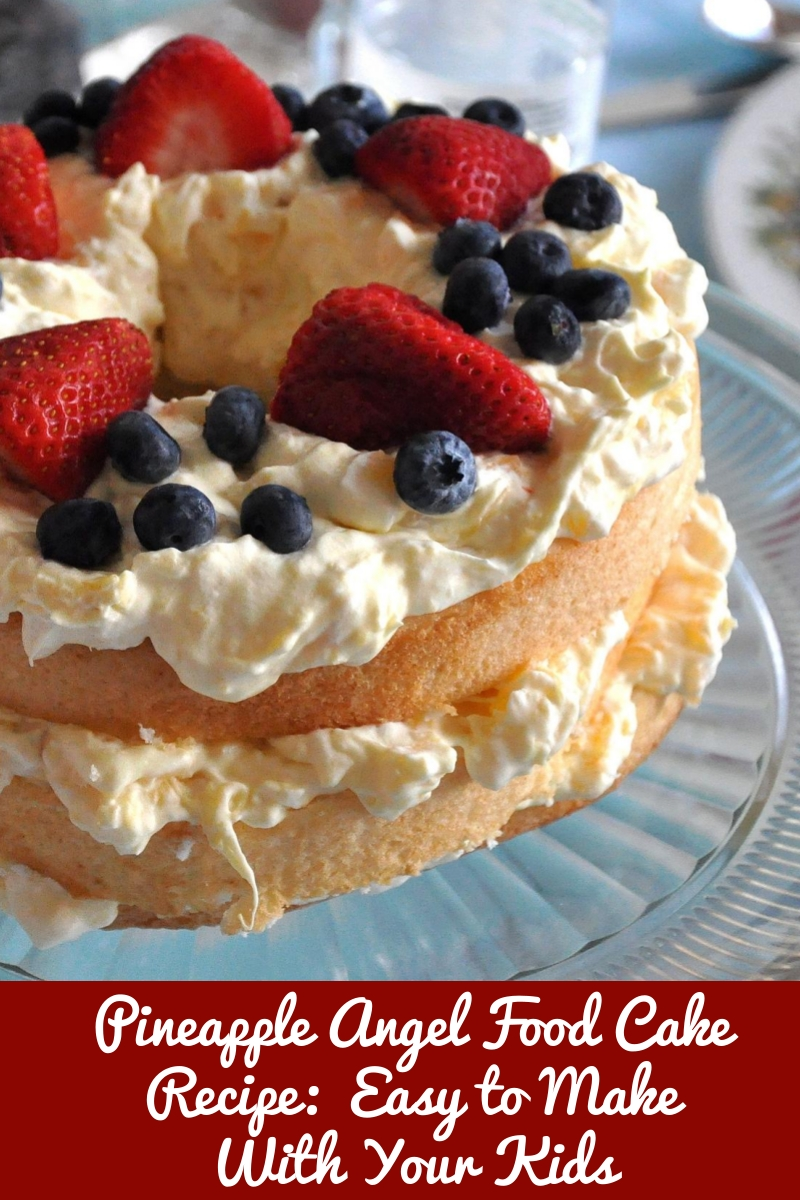 Pineapple Angel Food Cake Recipe Healthy And Easy To Make