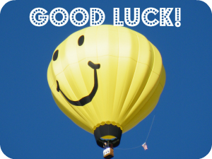 good luck smileyballoon