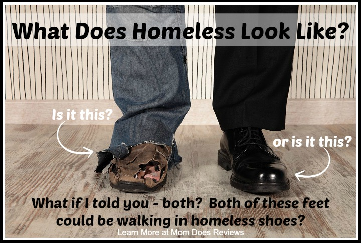 Think you know what homeless looks like? Learn more at MomDoesReviews.com