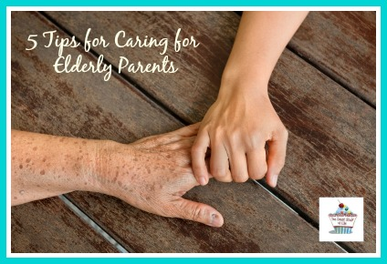 Tips for caring for your elderly parents