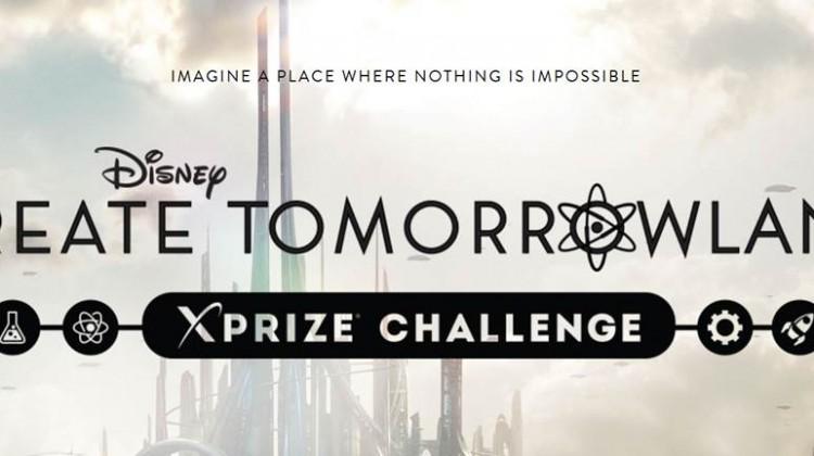Create Tomorrowland XPrize Challenge #Tomorrowland #DisneyMovie
