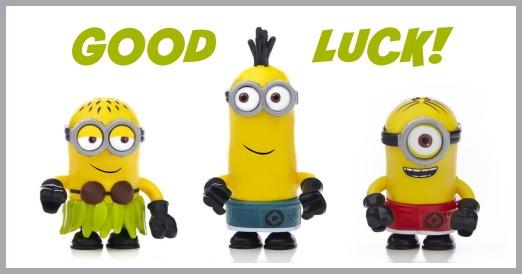 minions good luck