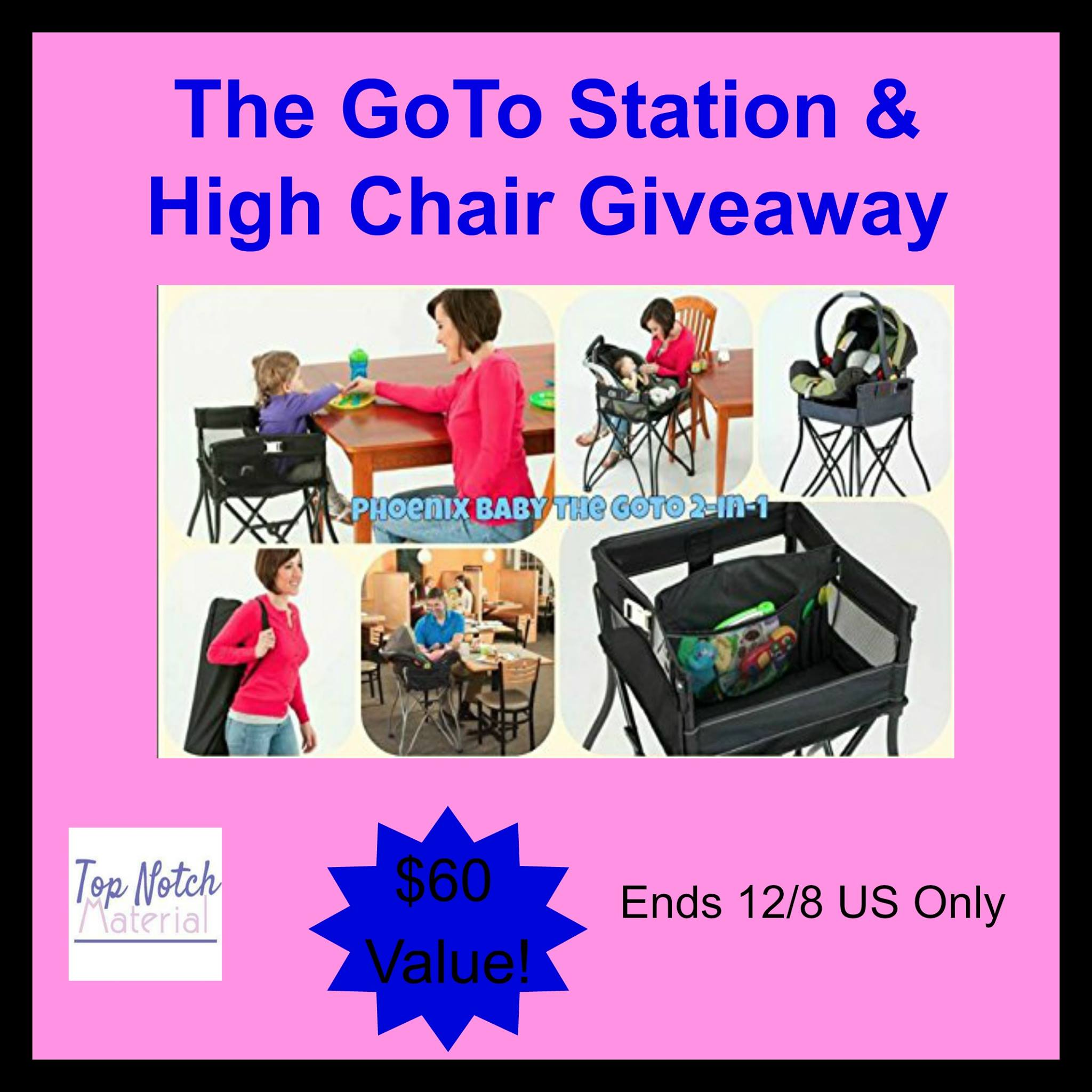 goto 2in1 infant car seat station and portable high chair giveaway