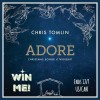 adore cd chris tomlin giveaway