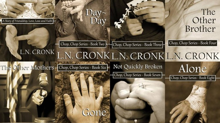 Chop, Chop Series by L. N. Cronk -Book 7 FREE for FIVE Days! #BetterYou2016