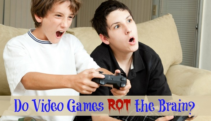 Do Video Games Rot the Brain? You Decide!