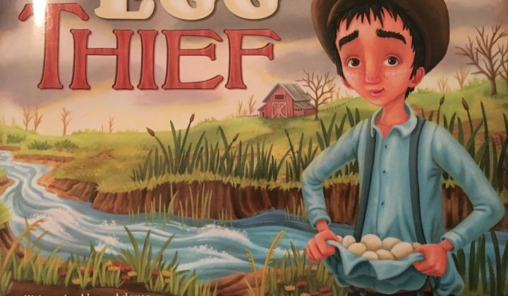 The Egg Thief Teaches Life Lessons Book #Review