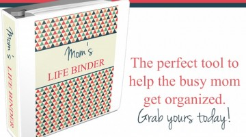 Per Your Request: The Life Binder for Mom is HERE!