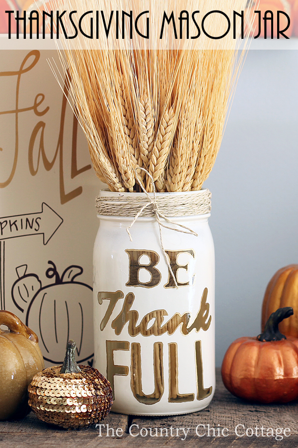 Thanksgiving Mason Jar Craft by The Country Chic Cottage