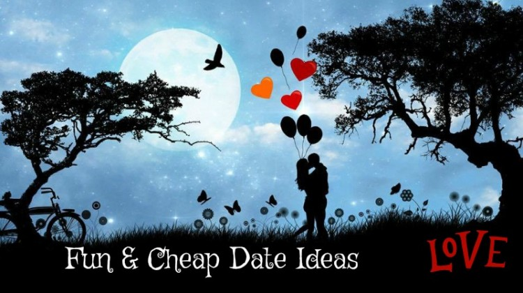 Fun and Cheap Date Ideas for your Sweetheart!