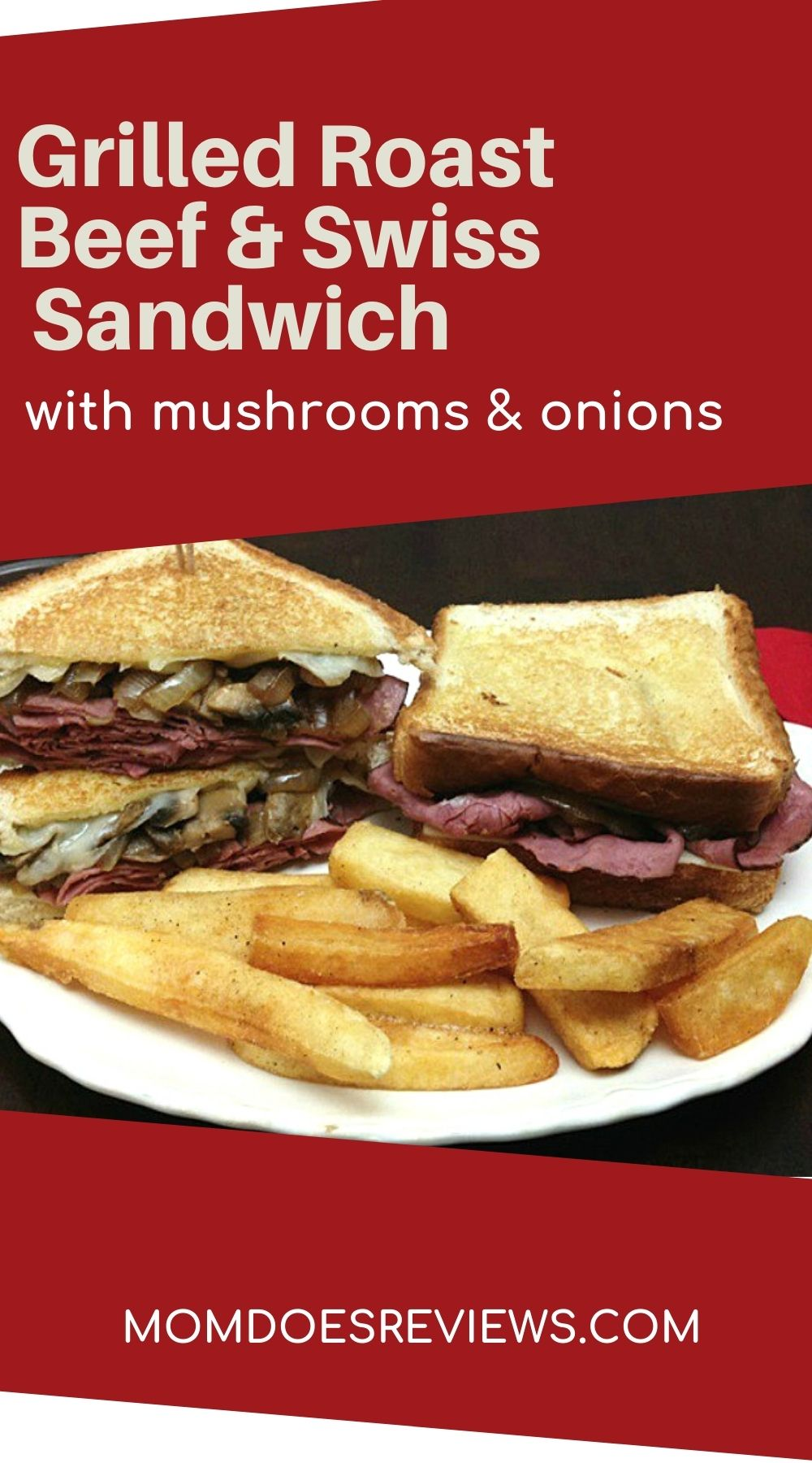 Grilled Roast Beef & Swiss Cheese Sandwich with Mushrooms and Onions