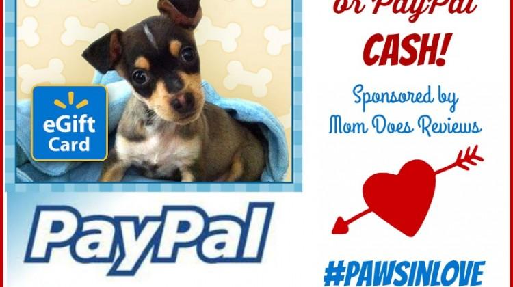 #Win $20 Walmart GC or PayPal Cash! WW #pawsinlove 1/30