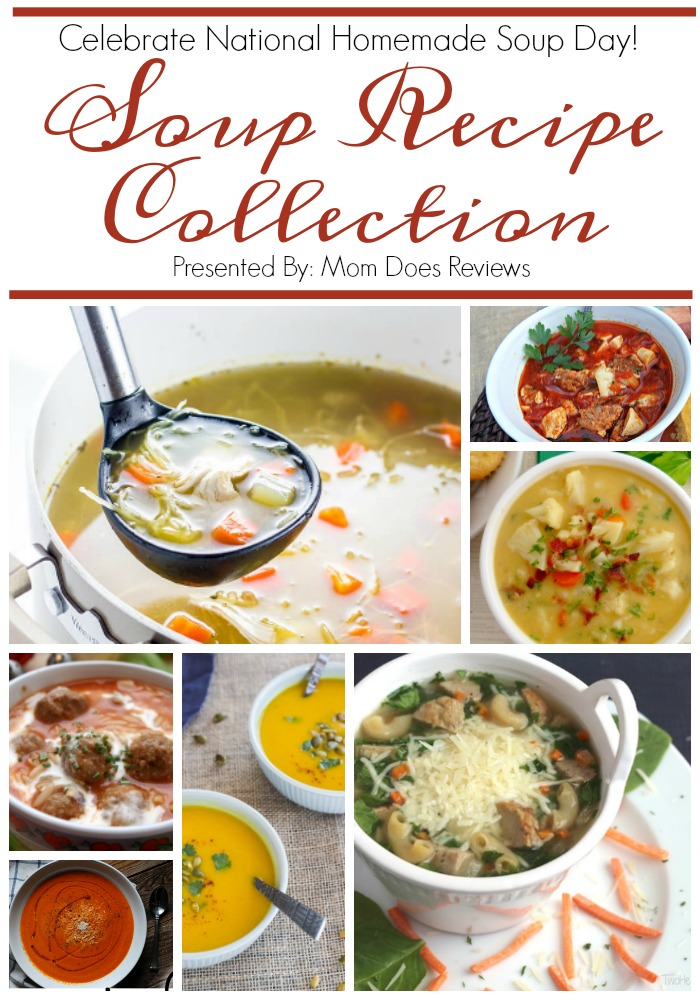 National Homemade Soup Day -- Soup Recipe Collection