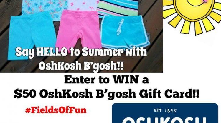 #Win $50 Oshkosh B'Gosh GC #FieldsofFun