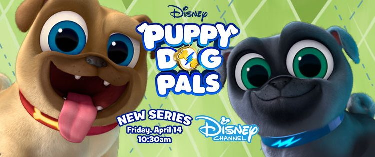 Puppy Dog Pals- The Cutest New Show on Disney! It's Pugtastic! #PuppyDogPalsEvent
