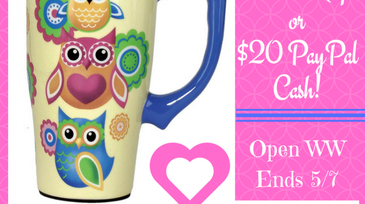 #Win Owl Travel Mug or $20 PayPal Cash! WW #SpecialMoms ends 5/7