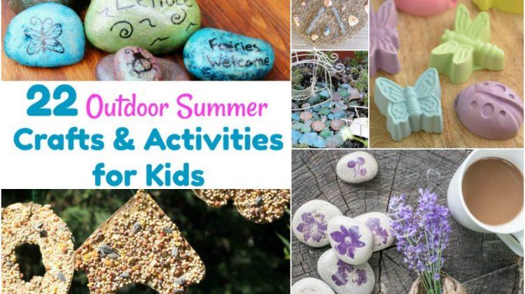 22 Outdoor Summer Crafts & Activities for Kids horizontal