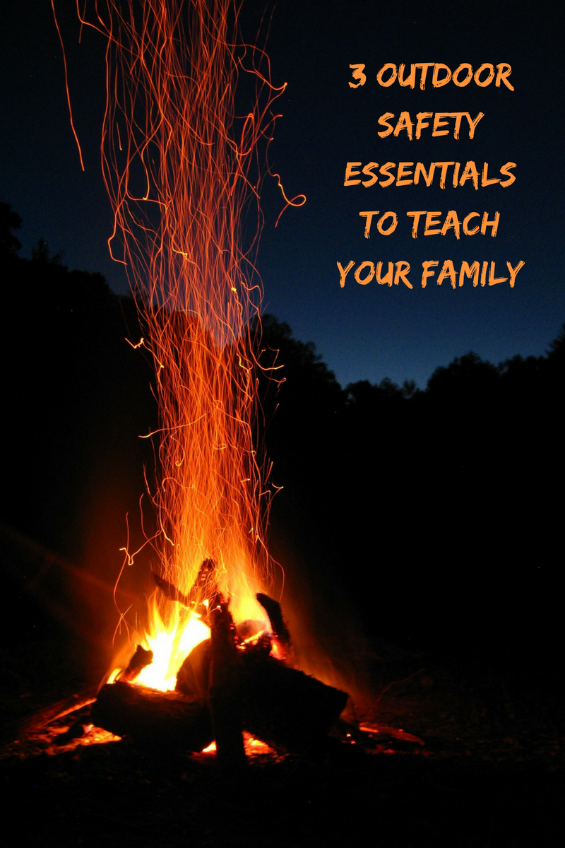 3 Outdoor Safety Essentials to Teach Your Family