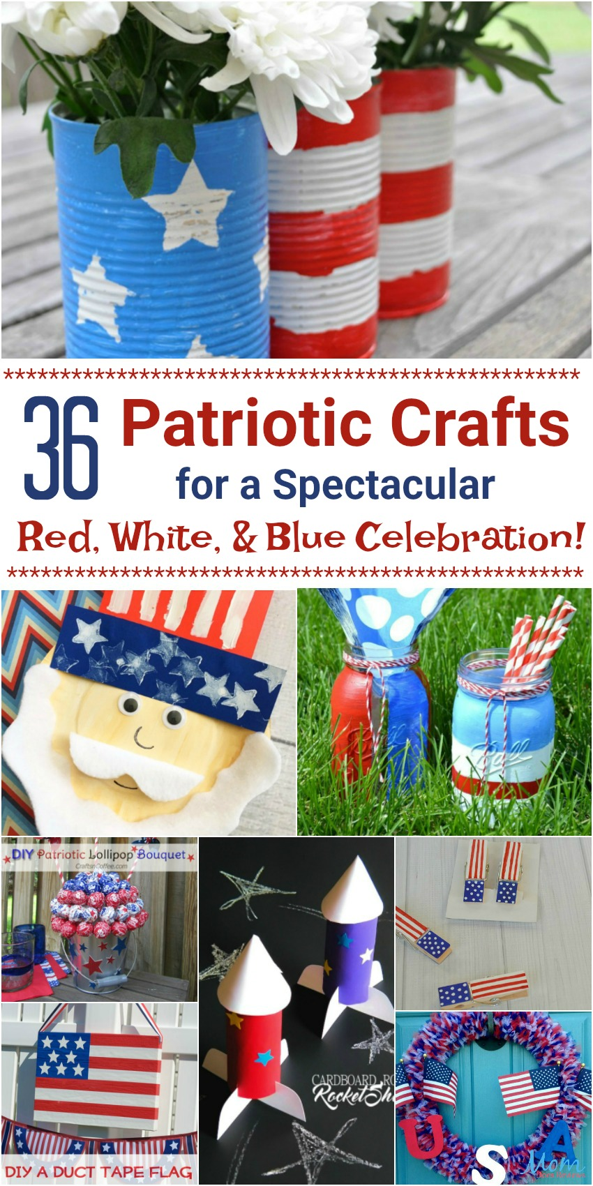 36 Patriotic Crafts for a Spectacular Red, White and Blue Celebration