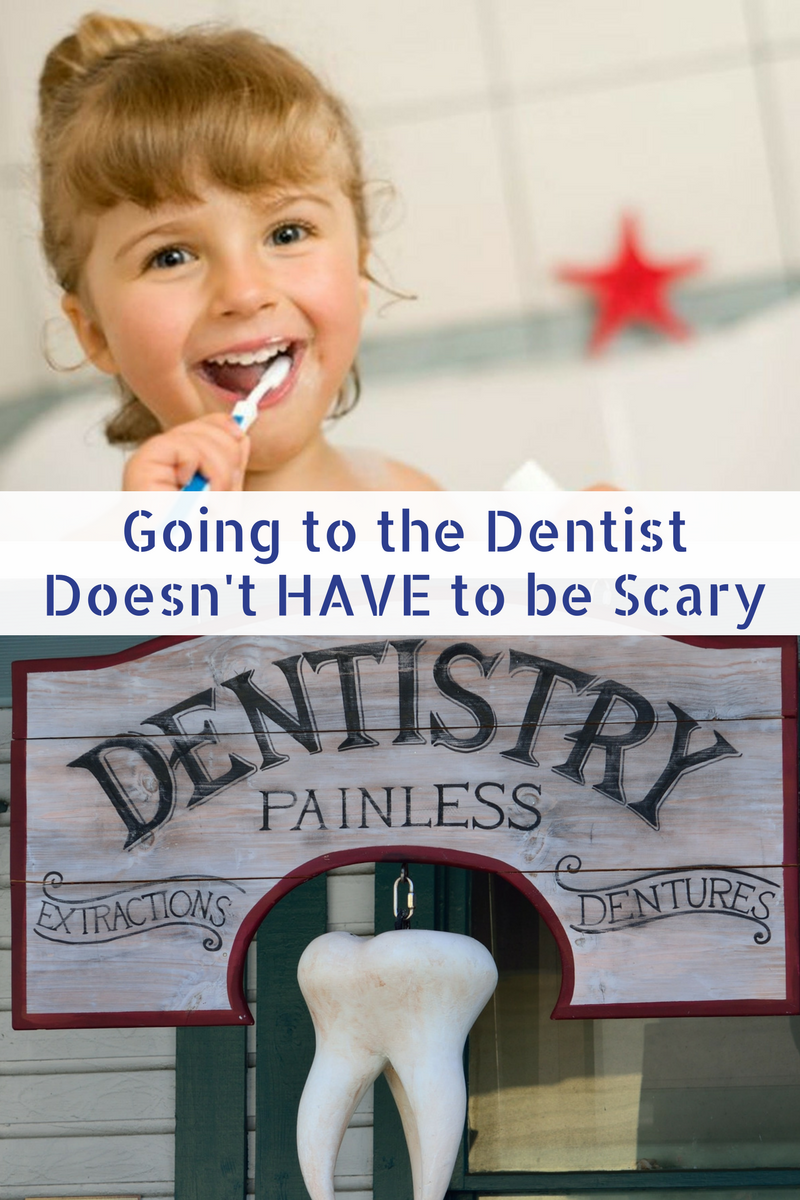 Going to the Dentist doesn't have to be scary