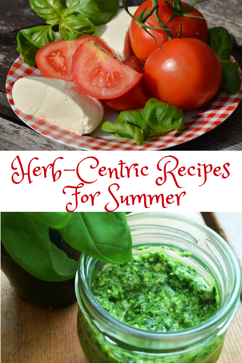 Herb-Centric Recipes for Summer