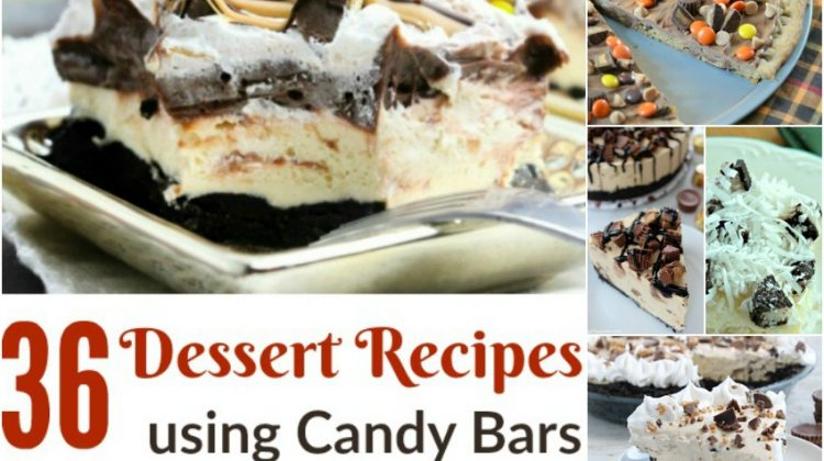 36 Dessert Recipes using Candy Bars for Ooey-Gooey Deliciousness!
