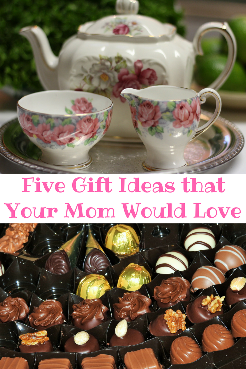 Five Gift Ideas that Your Mom Would Love