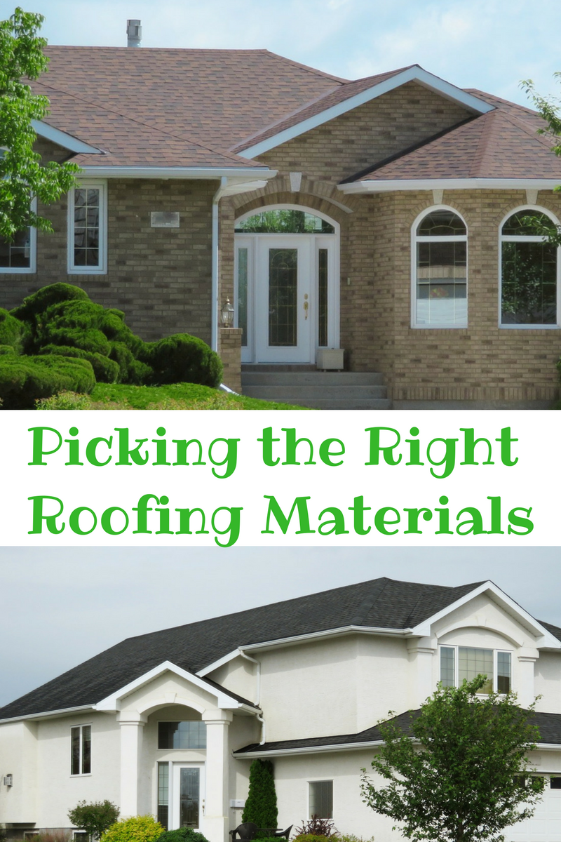 How to Pick the Right Roofing Materials