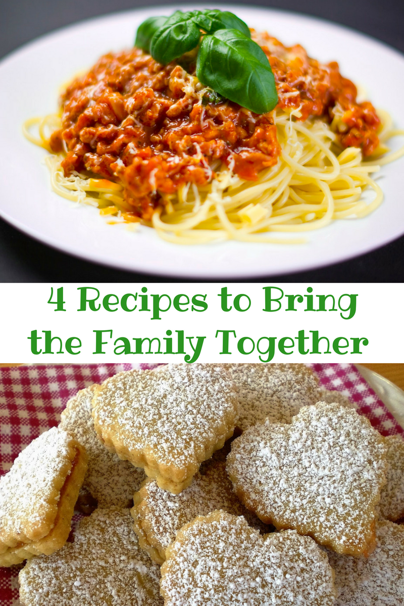 4 Recipes to Bring the Family Together and Fill Them Up