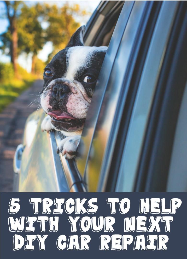 5 Tricks to Help with Your Next DIY Car Repair