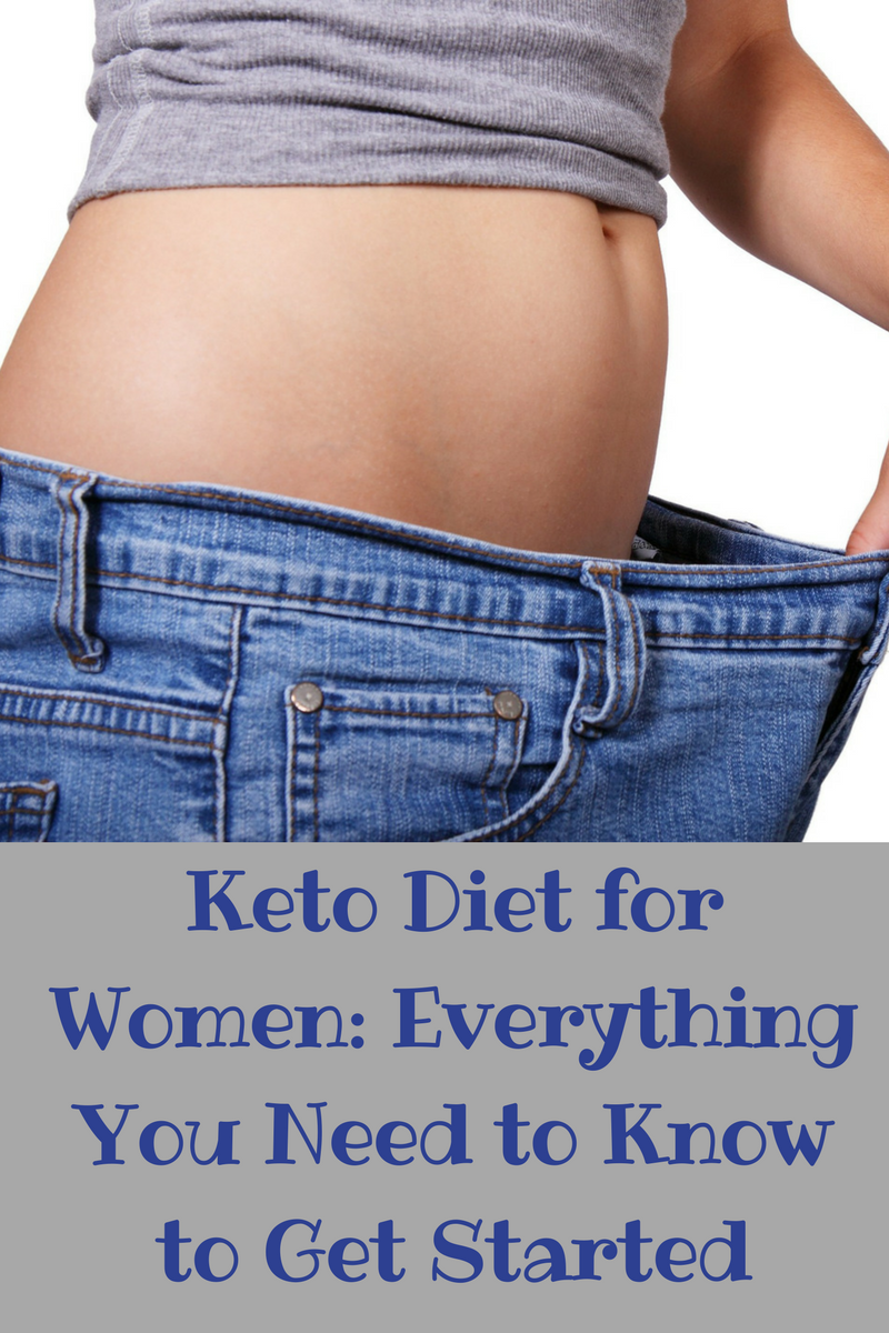 Keto Diet for Women: Everything You Need to Know to Get Started