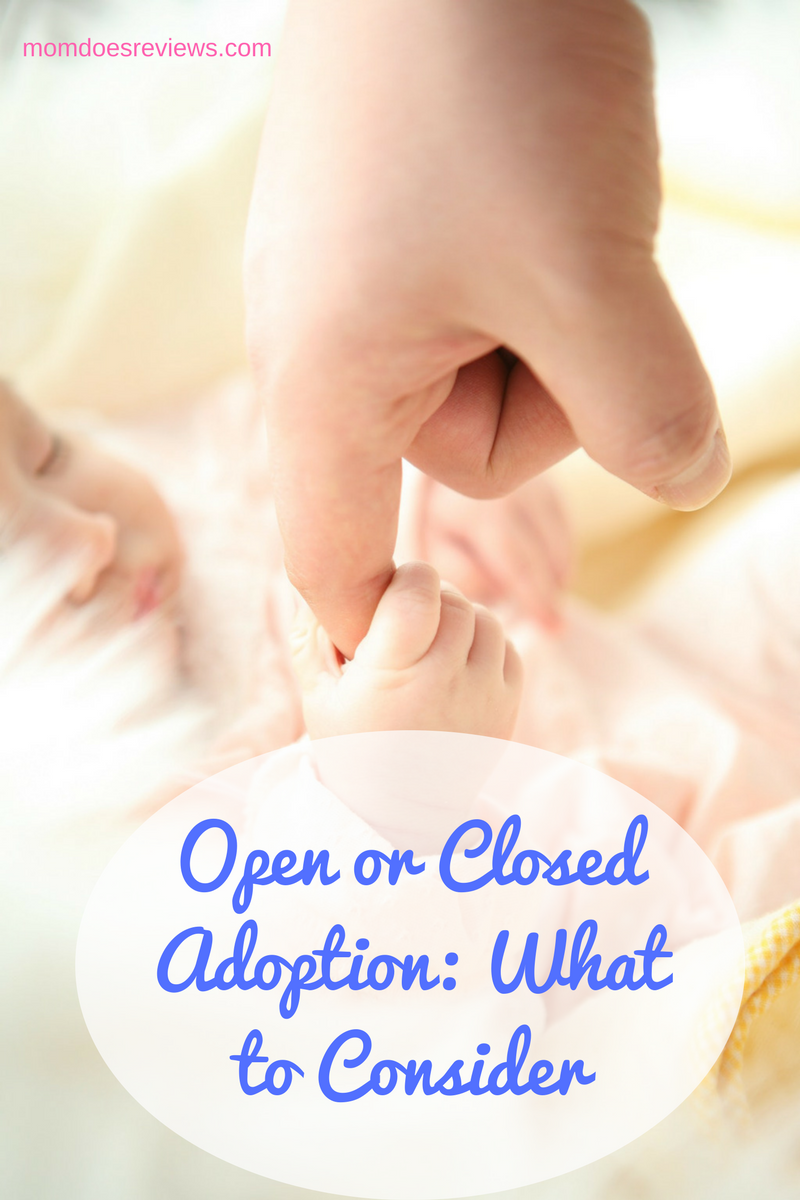 Open or Closed Adoption: What to Consider