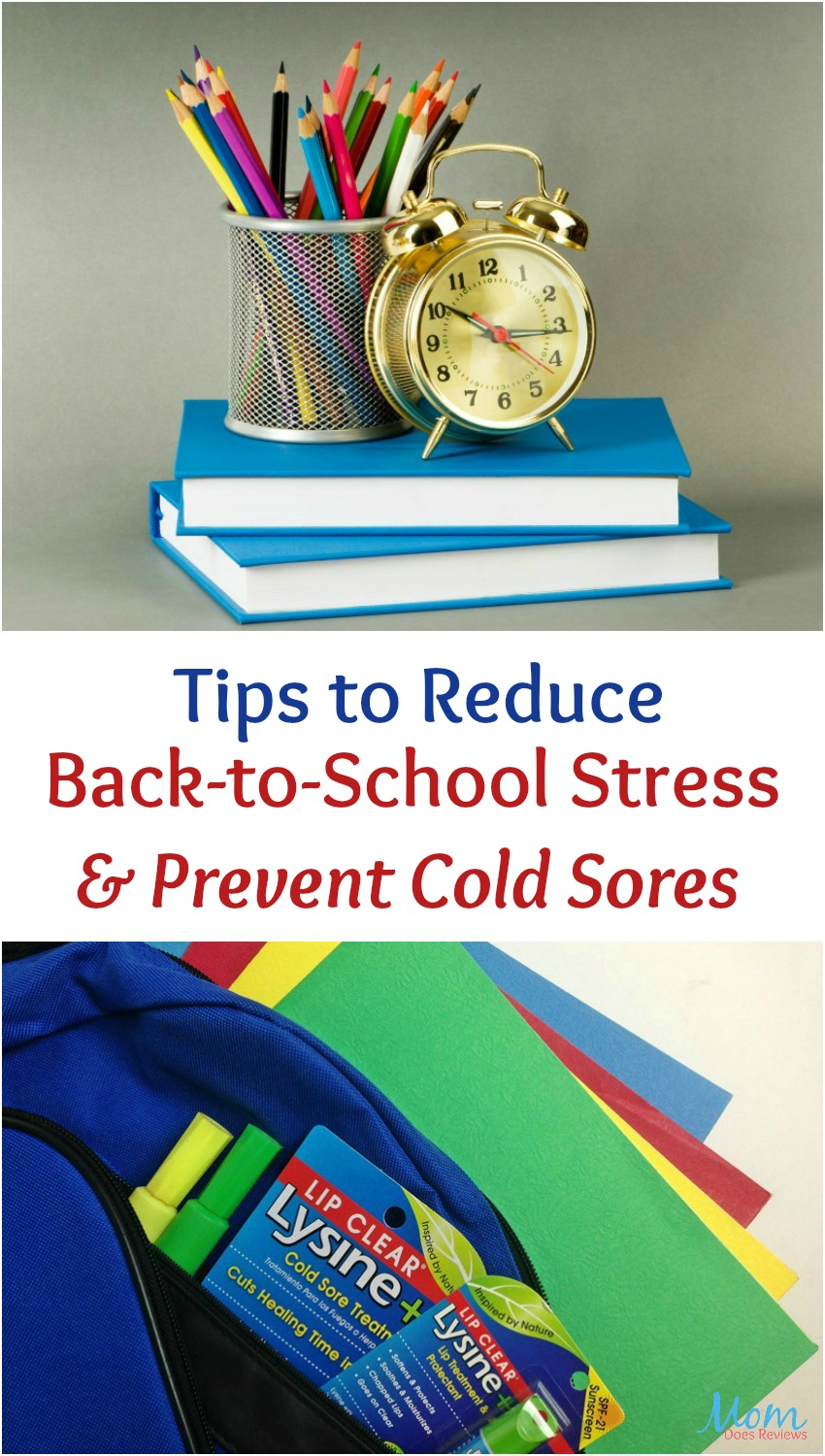Tips to Reduce Back To School Stress and Prevent Cold Sores