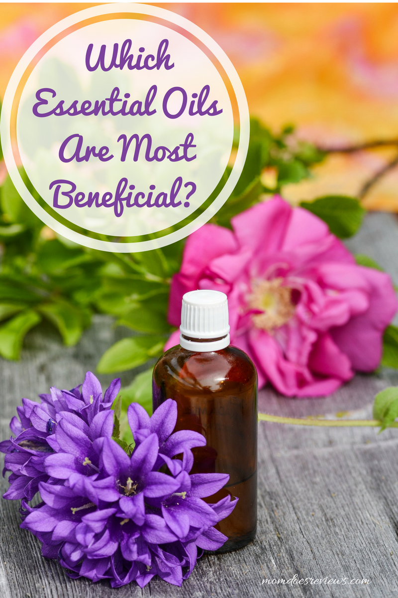 Which Essential Oils Are Most Beneficial?