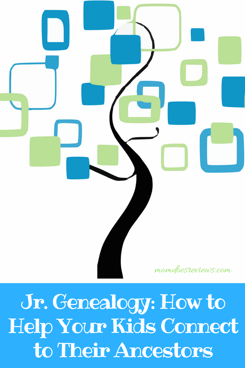 Jr. Genealogy- How to Help Your Kids Connect to Their Ancestors