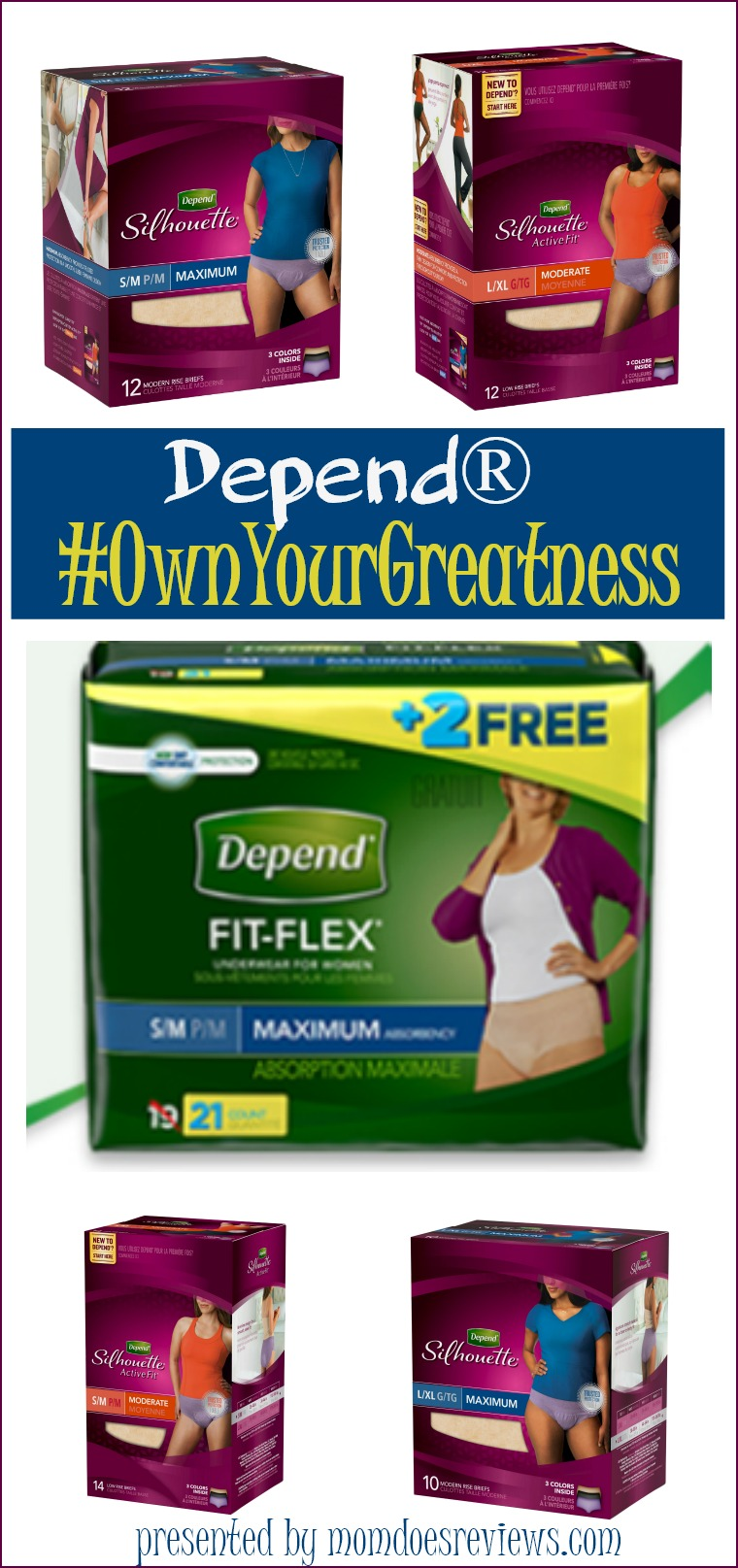 Depend® Live the Life you Love #OwnYourGreatness