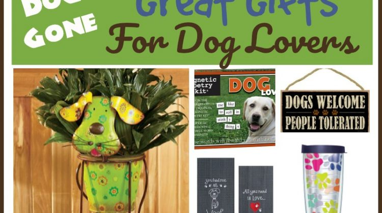 Dog-Gone Great Gifts for Dog Lovers!