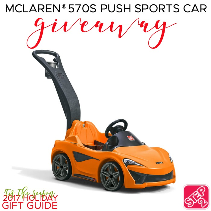 Car Giveaway 2017 >> Step2 Mclaren 570s Push Sports Car Giveaway