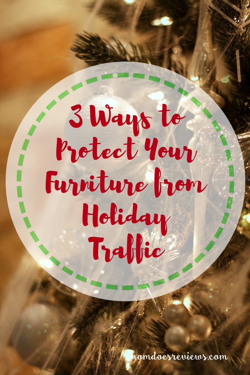 3 Ways to Protect Your Furniture from Holiday Traffic