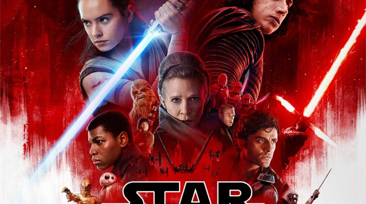 STAR WARS: THE LAST JEDI – Now Playing in Theatres Everywhere!!! #TheLastJedi