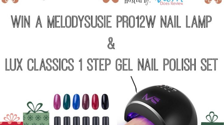 #Win MelodySusie Pro 12W nail lamp & lux classics gel polish set Open to US, ends 12/16 #MegaChristmas17