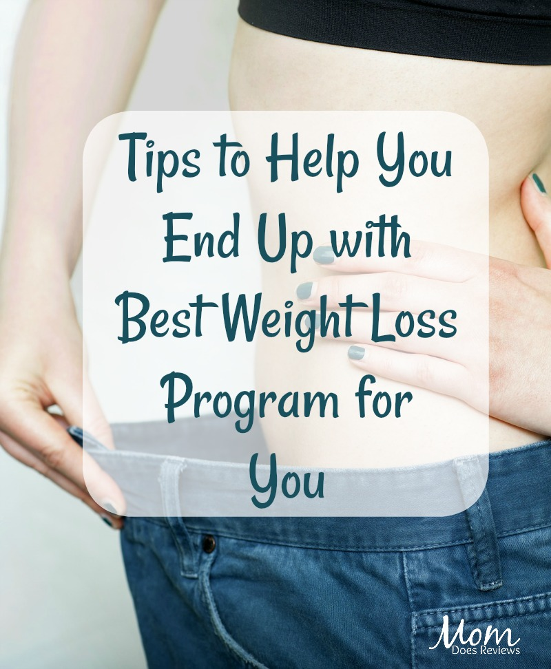 Tips to Help You End Up with Best Weight Loss Program for You