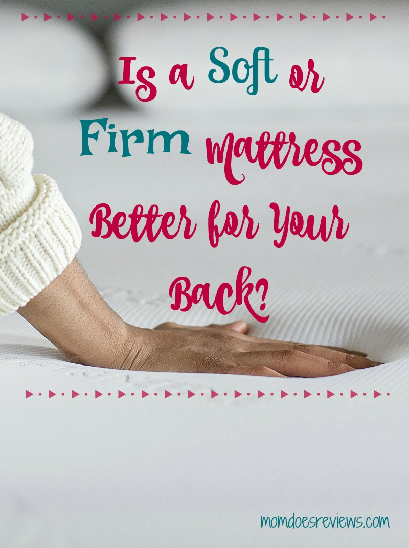 Is a Soft or Firm Mattress Better for Your Back?