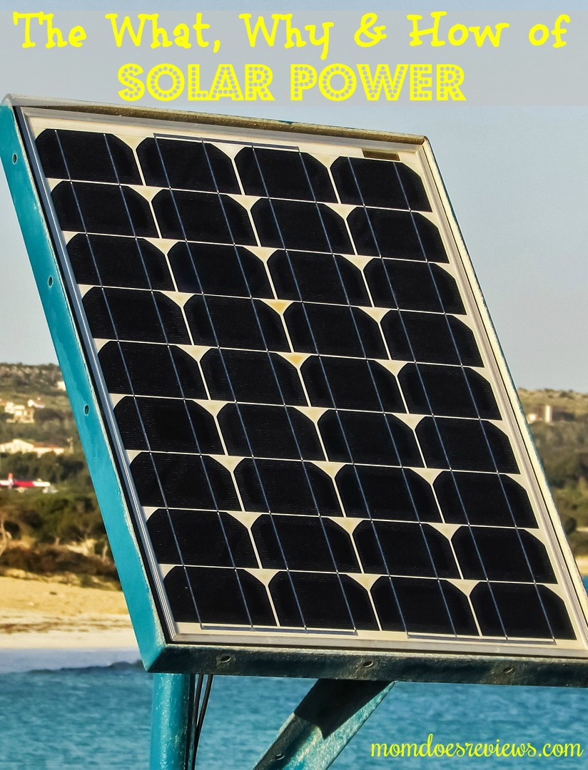 The What, Why and How of Solar Power