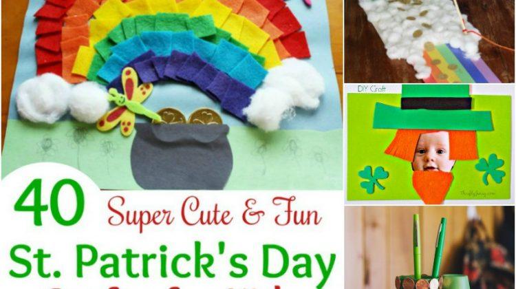 40 Super Cute & Fun St. Patrick's Day Crafts for Kids