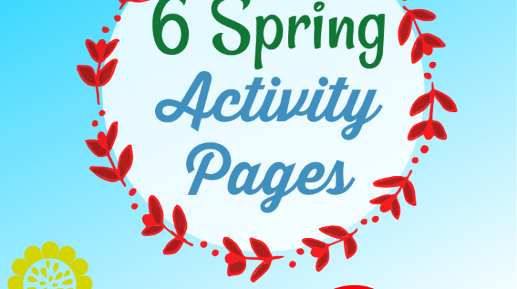 Six Spring Activity Pages #FreePrintables #educents