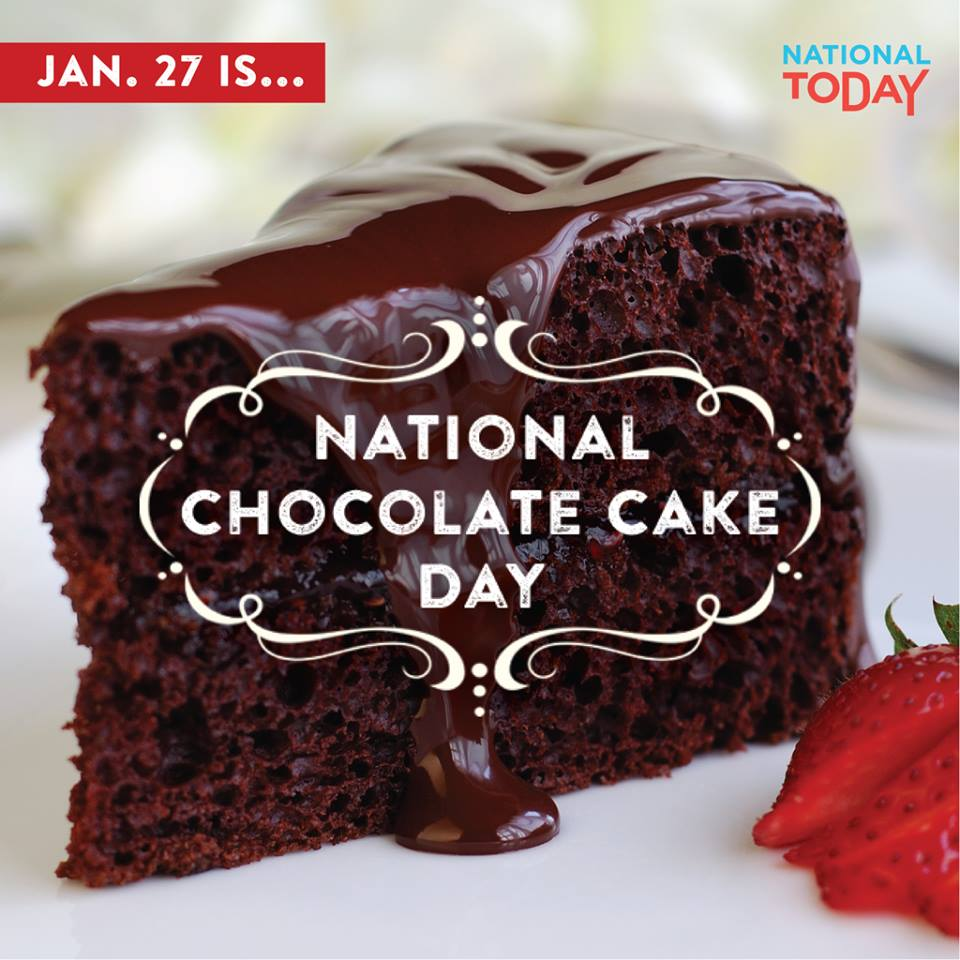 national chocolate cake day check out national today a viral website 6088