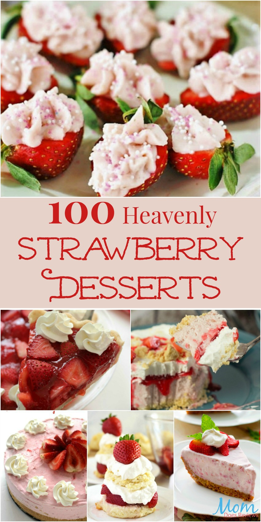 100 Heavenly Strawberry Desserts You Have to Try
