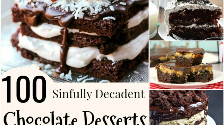 100 Sinfully Decadent Chocolate Desserts that will make you Drool #Recipes