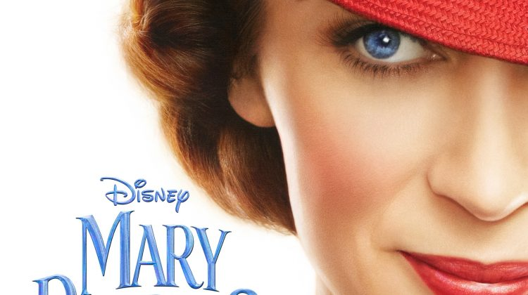 Mary Poppins Returns! Check out the Trailer and Poster! #MaryPoppinsReturns